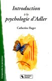 Introduction à la psychologie d'Adler : Infériorité et volonté de puissance