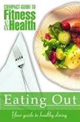 Eating Out: Your Guide to Healthy Dining