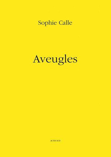 Aveugles par Sophie Calle