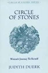 Circle Of Stones: Woman's Journey To Herself by Judith Duerk (1989-06-30)