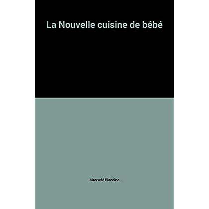 La Nouvelle cuisine de bébé