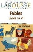 Fables choisies, livres I à VI, texte intégral