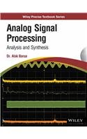 Analog Signal Processing: Analysis and Synthesis
