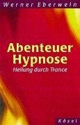Abenteuer Hypnose.