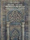Islamic Art and Architecture, 650-1250 (Yale University Press Pelican History of Art)