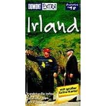 Irland. Extra Reiseführer. Topaktuelle Infos. Nützliche Tips. Extra- Touren