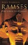Ramses: Das Leben des Pharao - Joyce Tyldesley