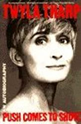Push Comes to Shove by Twyla Tharp (1993-10-01)