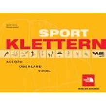 Sportklettern Allgäu, Oberland, Tirol