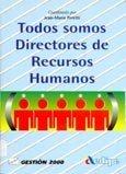 Todos somos directores de recursoshumanos por Jean Peretti
