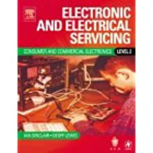 Electronic and Electrical Servicing: Level 2: Consumer and Commercial Electronics Core Units Level 2
