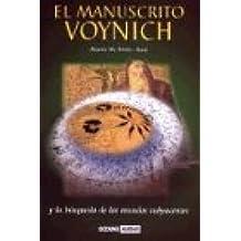 Manuscrito Voynich Y La Busqueda De Los Mundos Subyacentes, El (Ambar Esoterica)