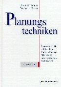 Planungstechniken: Instrumente für erfolgreiche Unternehmensführung im internationalen Wettbewerb
