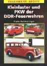 Kleinlaster und PKW der DDR-Feuerwehren