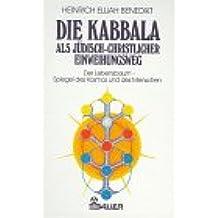 Die Kabbala als jüdisch-christlicher Einweihungsweg II. Der Lebensbaum. Spiegel des Kosmos und des Menschen