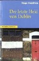 Der letzte Held von Dublin (Steidl Taschenbücher)