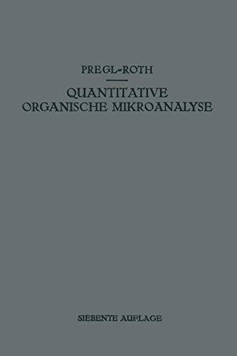 Quantitative Organische Mikroanalyse (German Edition)