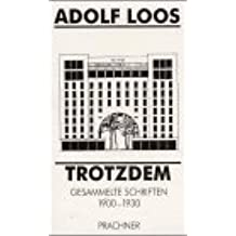 Trotzdem: Gesammelte Schriften 1900-1930