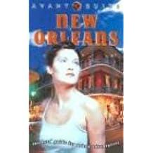Avant-Guide New Orleans: Insiders Guide for Cosmopolitan Travellers: Insiders' Guide for Cosmopolitan Travelers