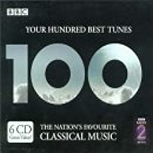 Your 100 Best Tunes - The Finest Classical Music