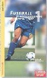 Fussball Konditionstraining: Fußball Konditionstraining, Bd.1, Kraft und Schnelligkeit bei Amazon kaufen