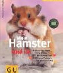 Mein Hamster und ich (GU Aus Liebe zum Heimtier)