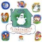 Fantasmita y otros seres magicos/Ghosts and other magical beings por Maria Luisa Silva