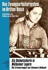 Das Zwangsarbeitersystem im Dritten Reich. Als Dolmetscherin in Mülheimer Lagern. Die Erinnerungen von Eleonore Helbach