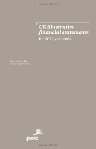 uk-illustrative-financial-statements-for-2012-year-ends-pricewaterhouse-coopers-by-pricewaterhouseco