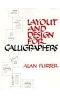 Layout and Design for Calligraphers por Alan Furber