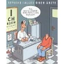 Tetsche über Ärzte
