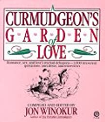 Winokur Jon : Curmudgeon'S Garden of Love (Plume)