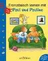 Französisch lernen mit Paul und Pauline, m. Audio-CD
