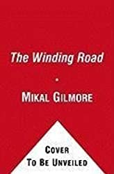 The Winding Road: The Real Story Behind the Breakup of the Beatles by Mikal Gilmore