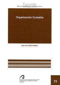 Organización contable (Manual docente universitario. Área de Enseñanzas Técnicas) por José Juan Déniz Mayor