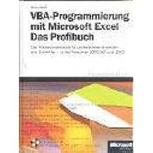 VBA Programmierung mit Microsoft Excel, Das Profibuch, m. CD-ROM