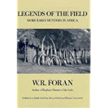 Legends of the Field: More Early Hunters in Africa