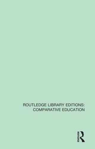 Contemporary Issues in Comparative Education: A Festschrift in Honour of Professor Emeritus Vernon Mallinson (Routledge Library Editions: Comparative Education)
