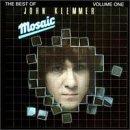 Mosaic: The Best of John Klemmer, Vol. 1 by John Klemmer