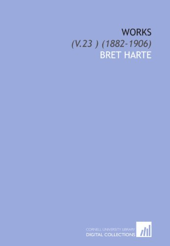 Works: (V.23 ) (1882-1906)