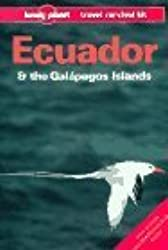 Lonely Planet Ecuador and the Galapagos Islands (Lonely Planet Travel Survival Kit) by Rob Rachowiecki (1992-09-03)
