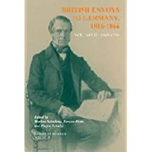 British Envoys to Germany 1816–1866: Volume 3: 1848–1850 (Camden Fifth Series, Band 28)