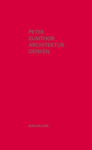 Architektur denken: Dritte, erweiterte Auflage Buch-Cover