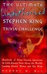 Ultimate Unauthorized Stephen King Trivia Challenge by Mjf Books (1998-09-06)