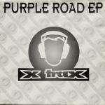DJ Misjah & DJ Tim - Purple Road EP - X-Trax