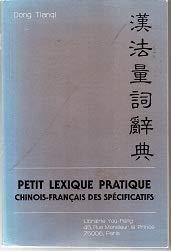 Petit lexique pratique Chinois - Français des spécificatifs