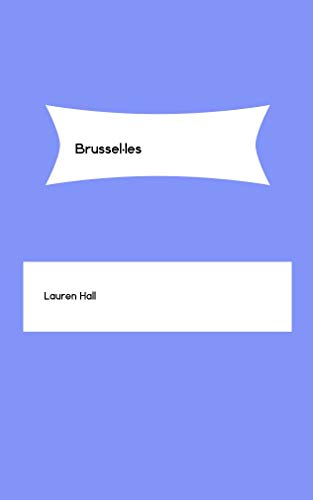 Brussel·les (Catalan Edition) por Lauren Hall