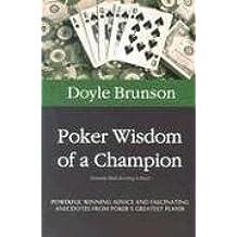 Poker Wisdom of a Champion by Doyle Brunson (2003-11-04)
