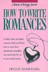 How to Write Romances (Genre Writing Series) by Phyllis Taylor Pianka (1989-04-24)