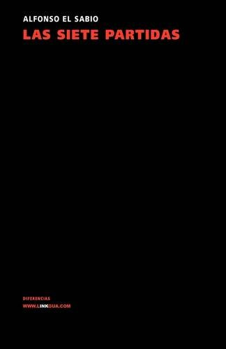 Las siete partidas (Leyes) por Alfonso X